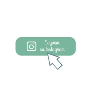 Bottone per seguirmi su Instagram