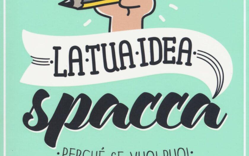 Copertina del libro La tua idea spacca